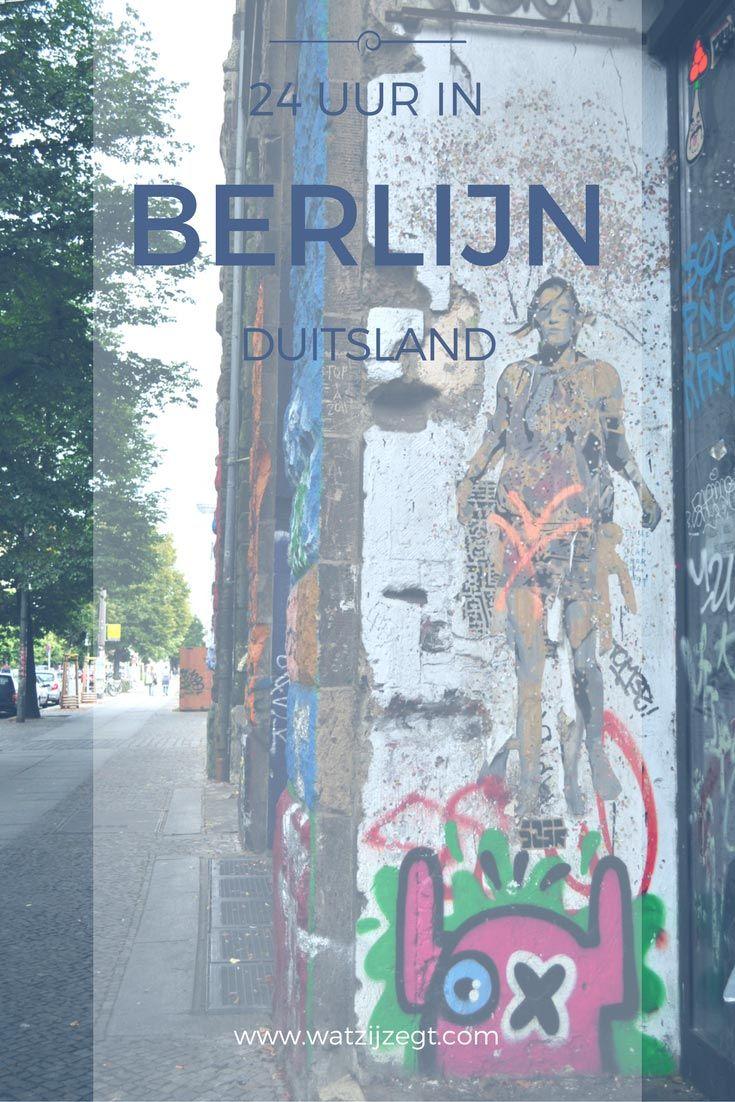 24 Uur In Berlijn Doen In Berlijn Wat Zij Zegt Berlijn Berlijn Duitsland Treinreis