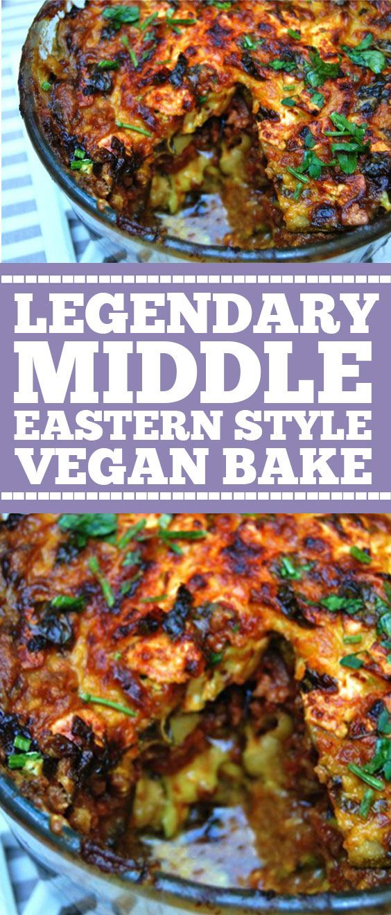 Legendary Middle Eastern Style Vegan Bake  Heres a veganstyle bake that infuses the flavors of Middle Eastern cuisine with Greek and Turkey  precipesicu