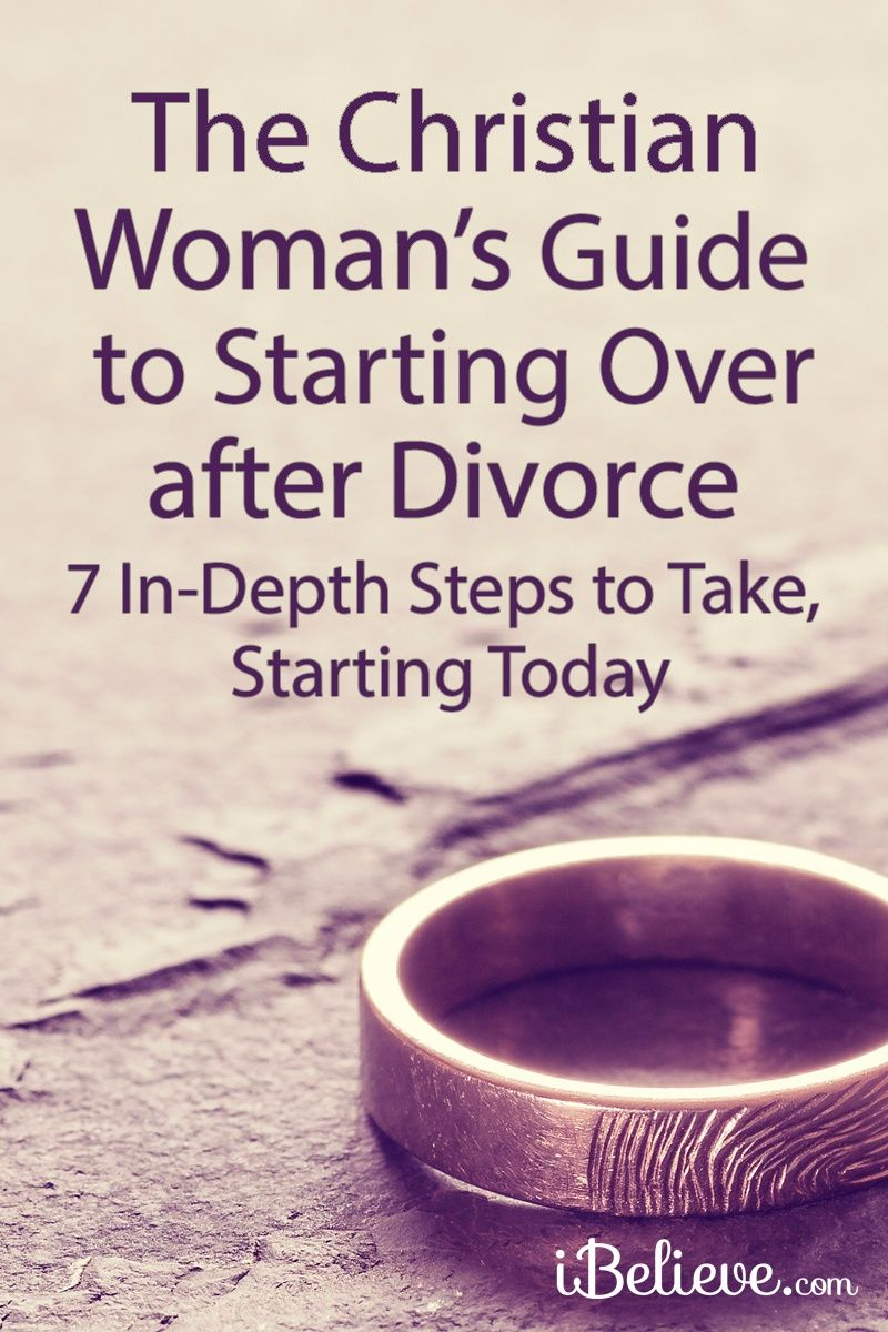 The Christian Woman's Guide to Starting Over after Divorce from iBelieve.com #divorce