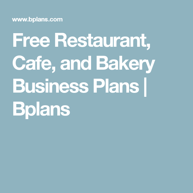 Free Restaurant Cafe And Bakery Business Plans  Bplans  Tavern