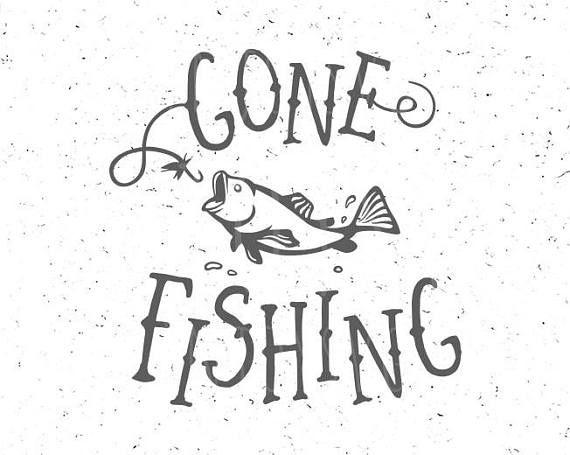 Download Gone Fishing Svg Fising Svg Fishing Svg File Gone Fishing Svg Fishing Svg Gone Fishing Svg Fishing Decals