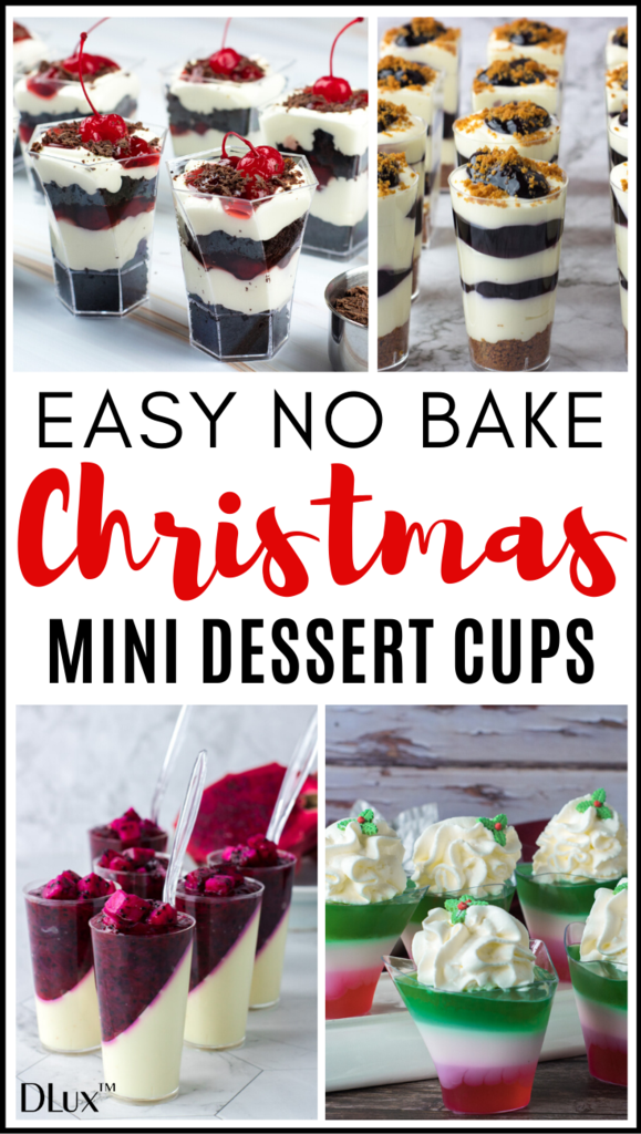 Easy No Bake Christmas Desserts In Mini Cups Holiday Desserts Christmas Christmas Food Desserts Unique Holiday Desserts