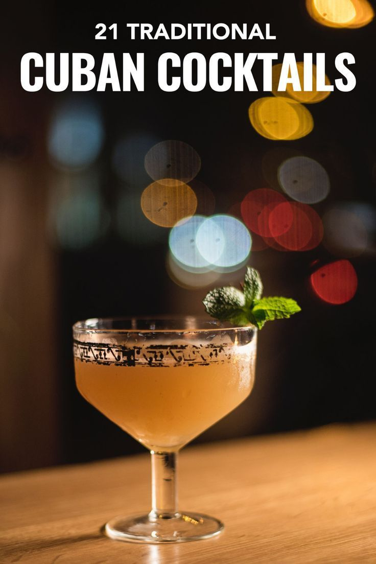 drinks are more than mojitos, discover the 21 Cuban drinks that changed the world.#Cuba