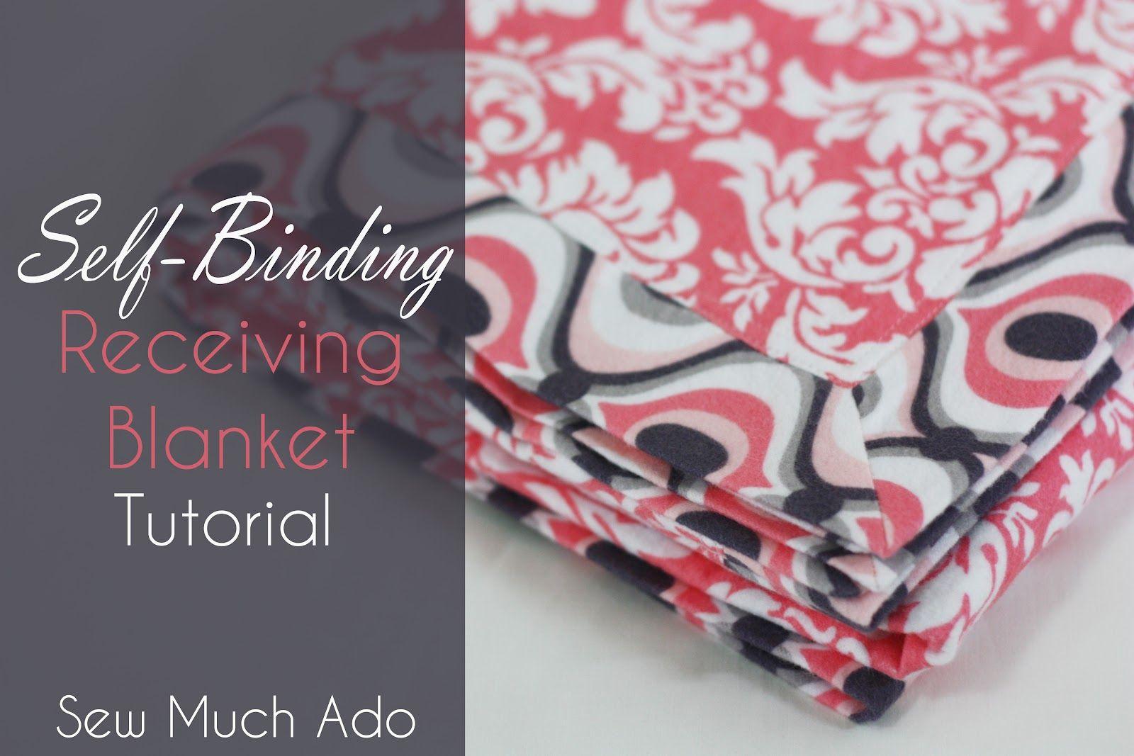 Sew much ado self binding receiving blanket tutorial sewing