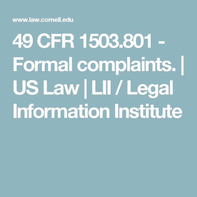 49 CFR 1503 801 - Formal complaints  | US Law | LII / Legal