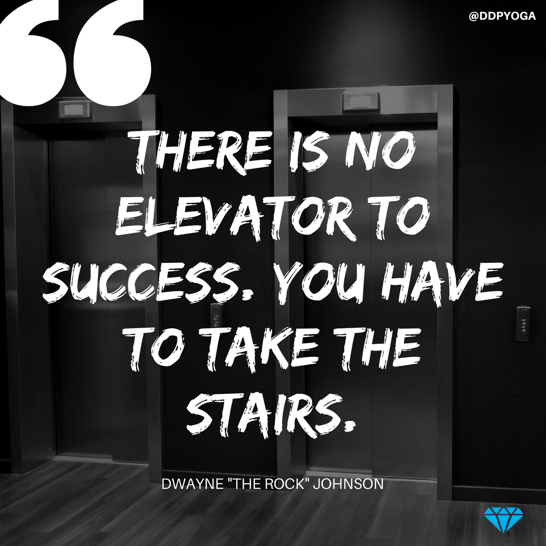 Success must be earned, one step at a time. #PositivelyUnstoppable  #OwningIt #dailymotivation #DDPYworks #DDPY… | Ddp yoga, The rock dwayne  johnson, Take the stairs