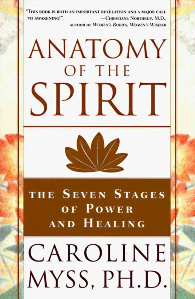 Anatomy Of The Spirit Is The Boldest Presentation To Date Of Energy