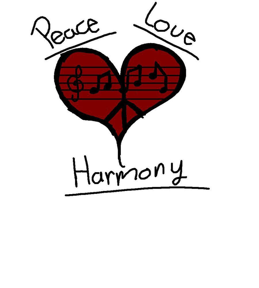 Peace Love Harmony Peace Harmony Peace And Love
