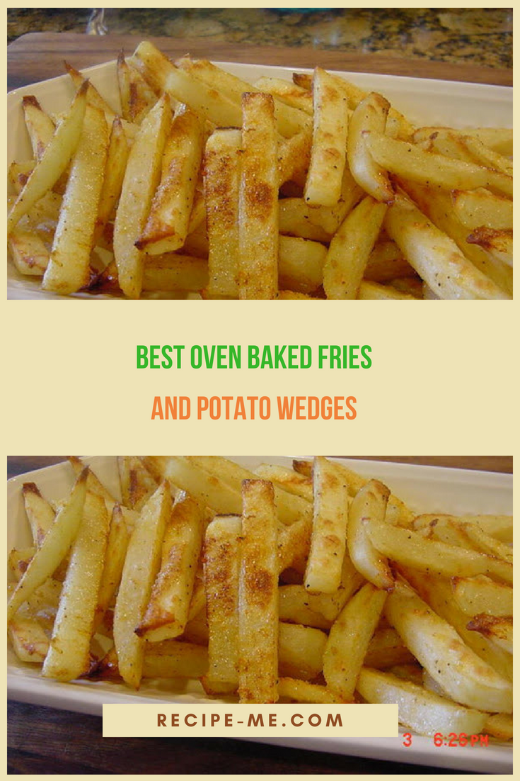 Best Oven Baked Fries And Potato Wedges Recipes In 2019 Oven