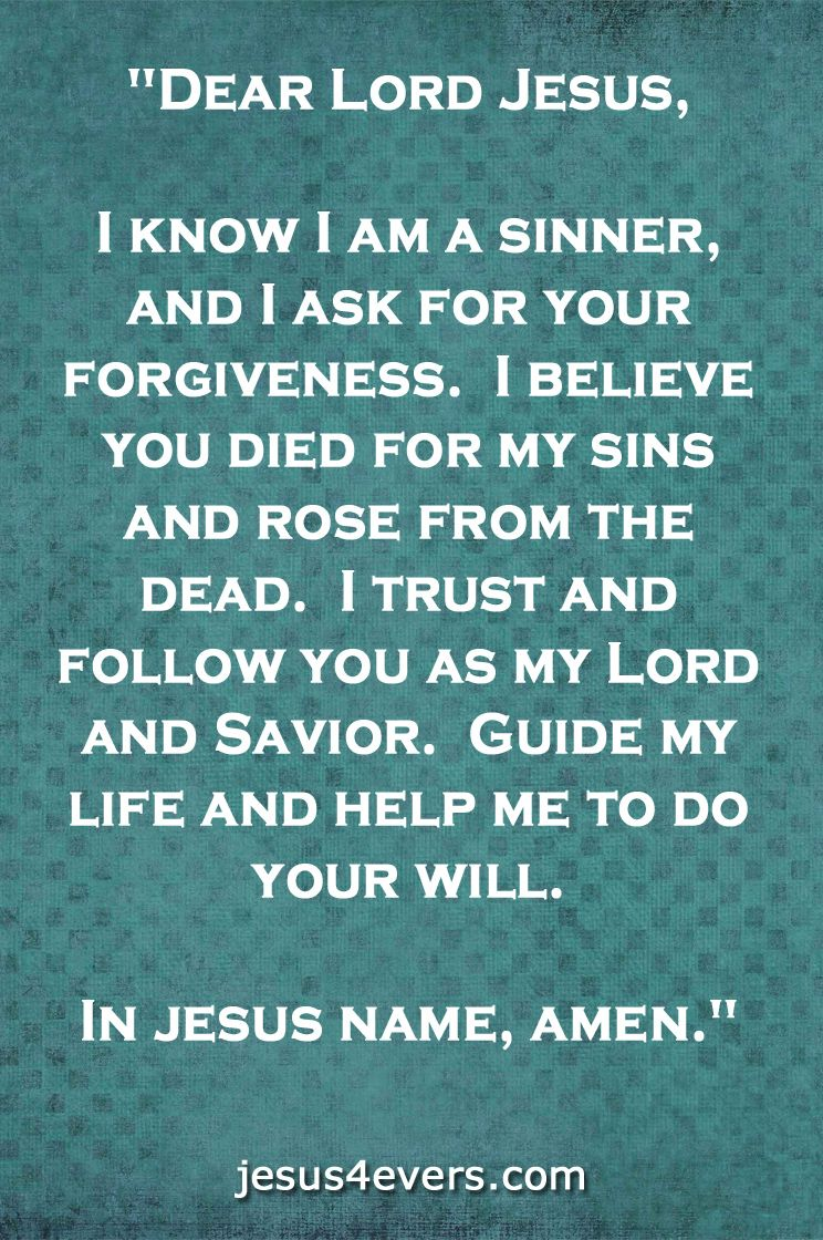 Say This Prayer To Receive Salvation You Must Believe In