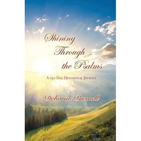 Shining Through the Psalms : A 150-Day Devotional Journey (Paperback)