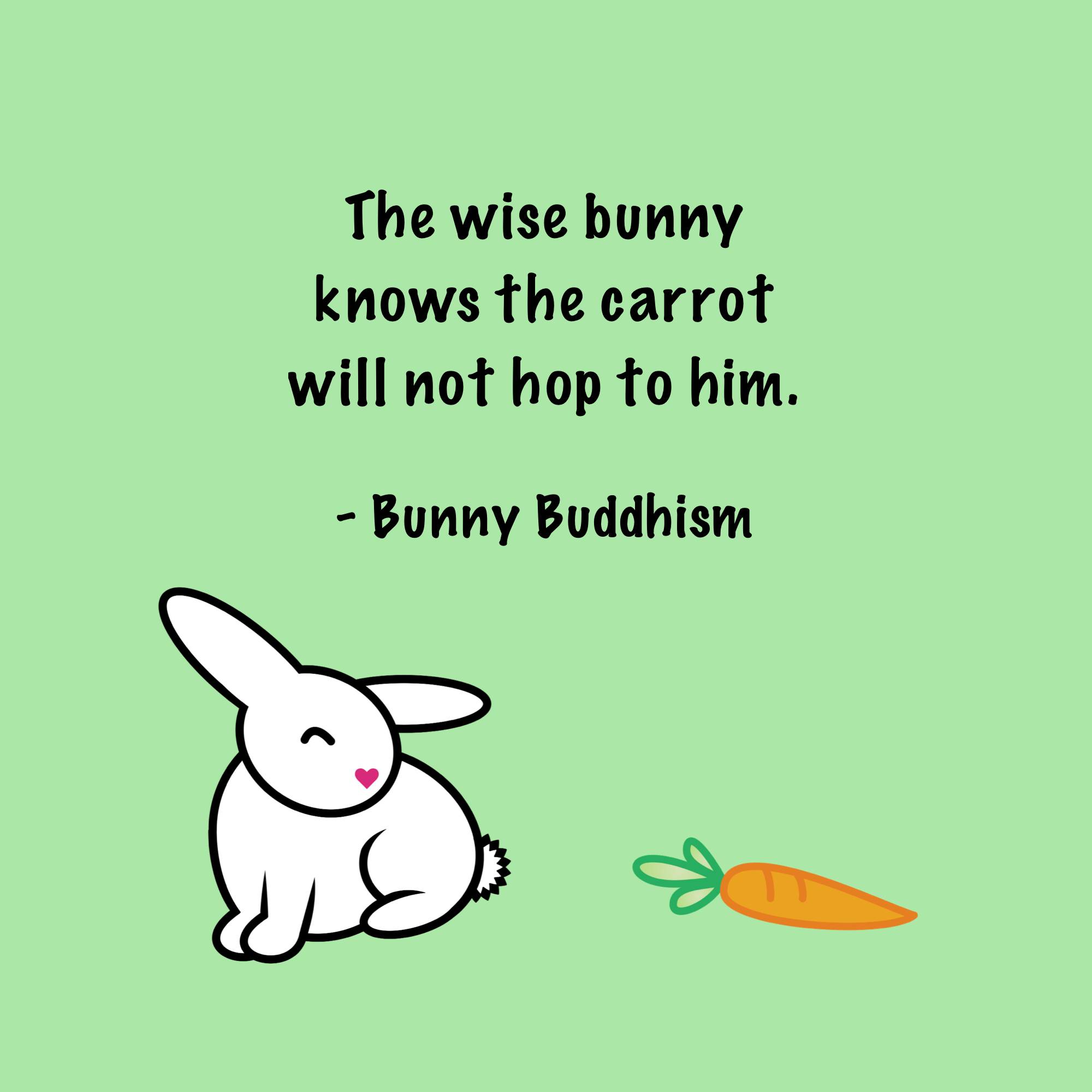 Hop to it! | Bunny quotes, Pretty quotes, Bunny
