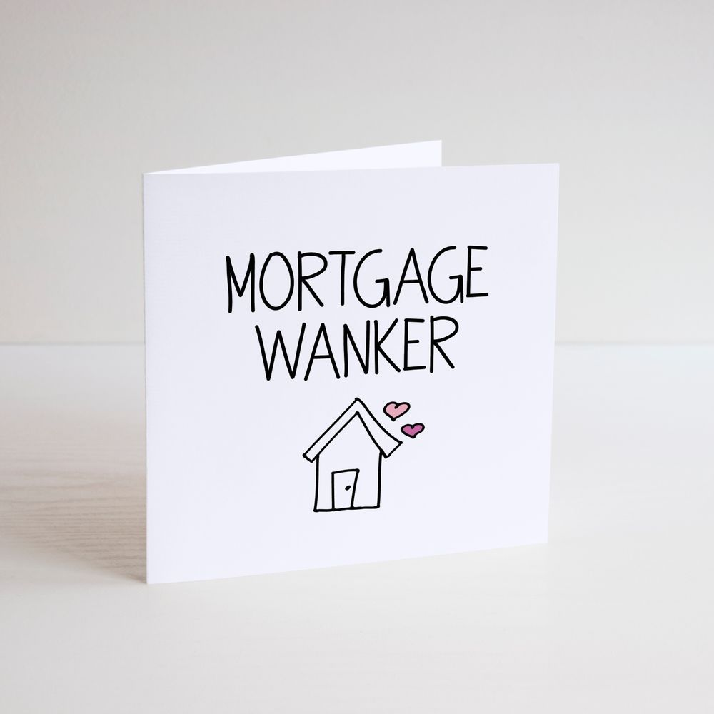 Funny greetings card cheeky banter mortgage wanker key funny greetings card cheeky banter mortgage wanker key new home m4hsunfo