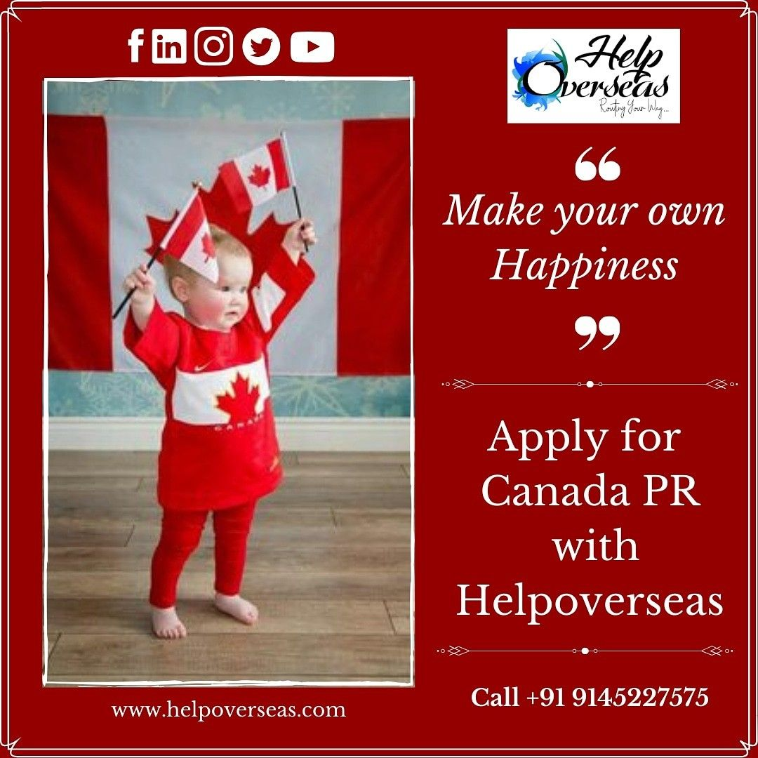 Make Way For Your Own Happiness  Apply For Canada Pr And