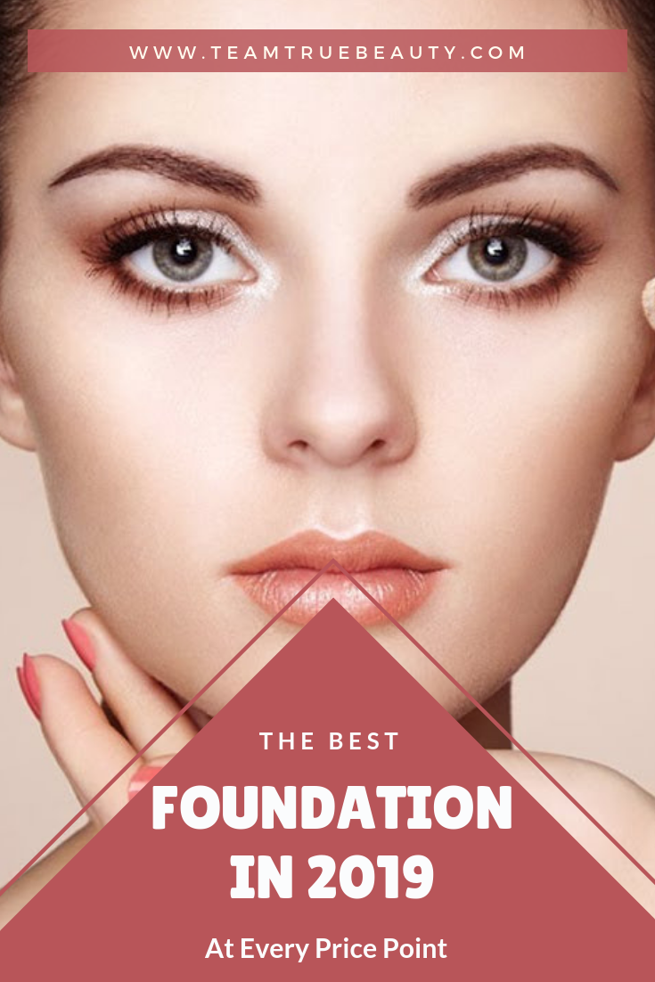 Team True Beauty Blogs: The Best Foundations in 2019 At