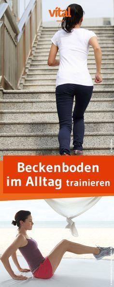 So können Sie Ihren Beckenboden auch im Alltag trainieren und stärken   - Für eine gute Figur - #All...