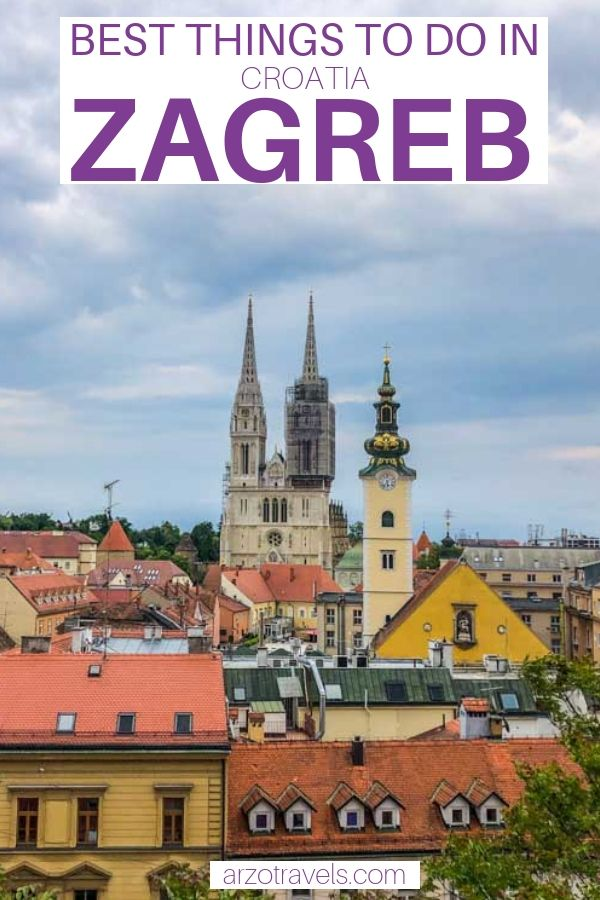 Best 2 Day Zagreb Itinerary Arzo Travels Europe Travel Photos Travel Europe Travel