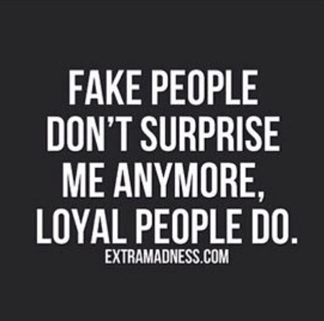 Fake People Life Quotes People Surprise Fake Instagram
