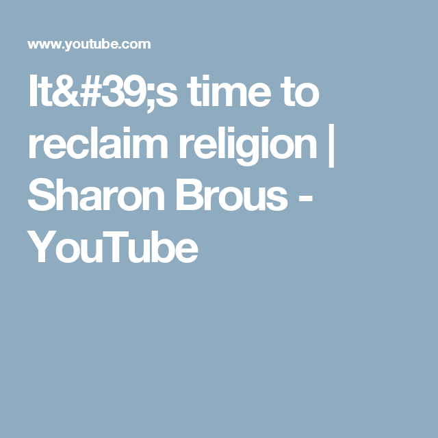 It's time to reclaim religion | Sharon Brous - YouTube