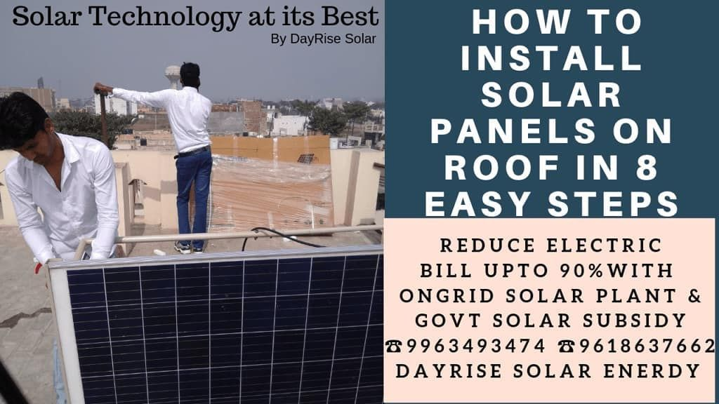 Installation Of Solar Panels On Your Rooftop How To Install Solar Panels On Roof In 8 Easy Steps Sol In 2020 Solar Panels Roof Solar Panel Installation Solar Panels