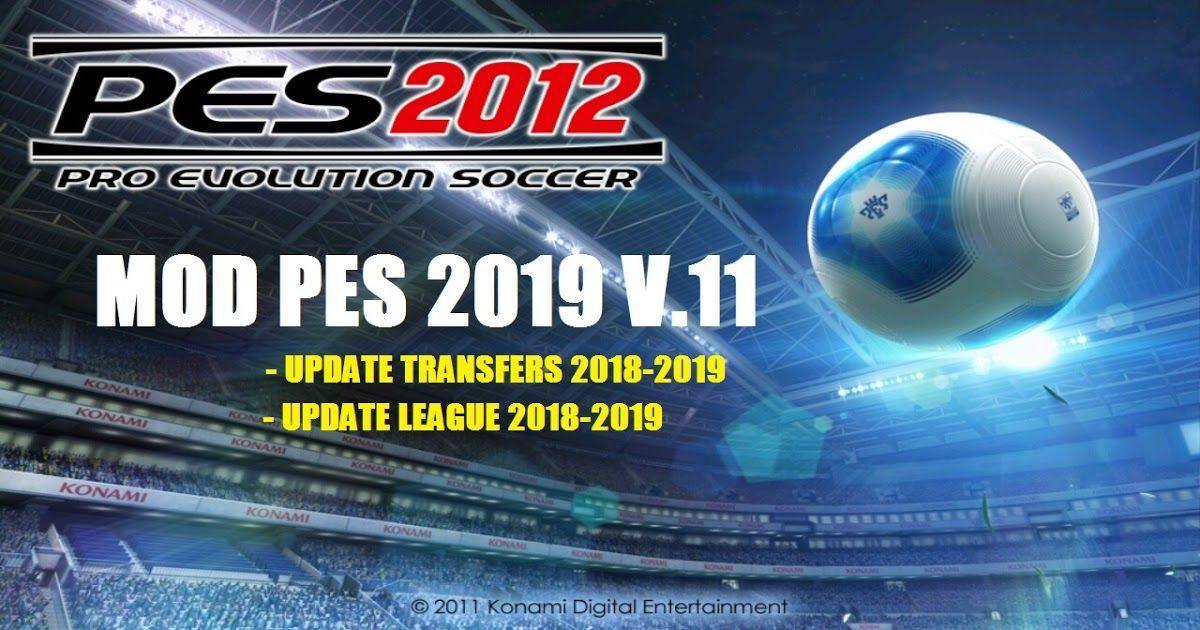 Download Pes 2012 Mod Pes 2019 V11 Permainan Olahraga Sepak