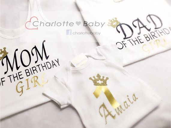 Mom Dad And Birthday Girl Shirts By Charlottebabydesign 1st Outfits