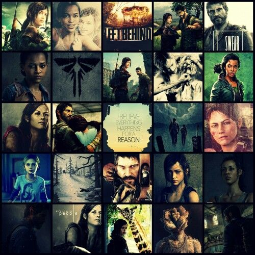 A collage of all my favorite charecters and pictures from TLOU