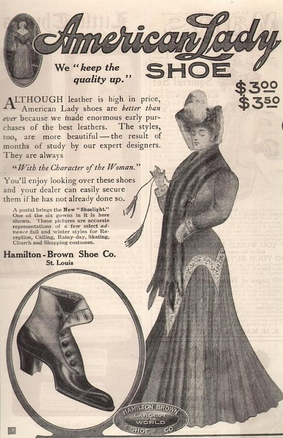 Paper Gallery Collectibles Original 1905 Hamilton Brown Shoe American Lady Footwear St Louis Advertisement 14 50 Http Shoes Ads Brown Co American Women