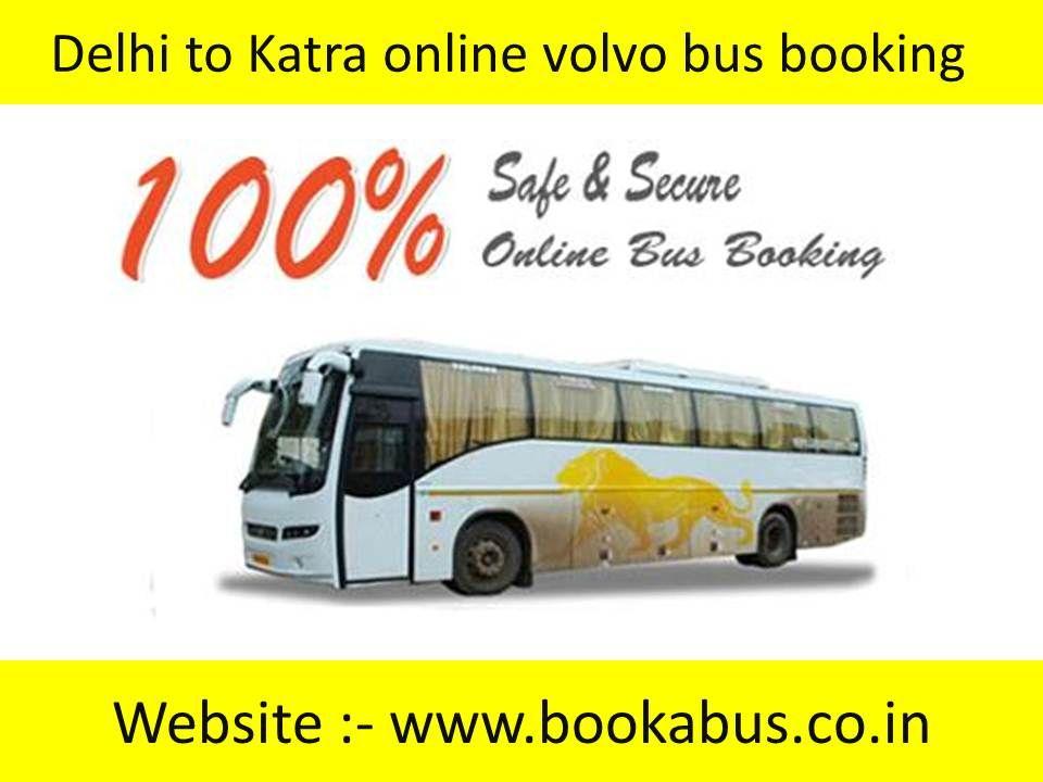 Delhi to Katra Volvo bus booking services Volvo bus