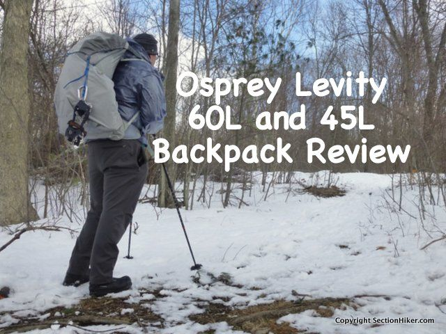 83aa743fbe8f Osprey Levity Ultralight Backpack Review (60L and 45L) -  https   sectionhiker