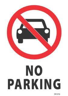 No Parking 340x240mm Prohibition Work Health Health And Safety