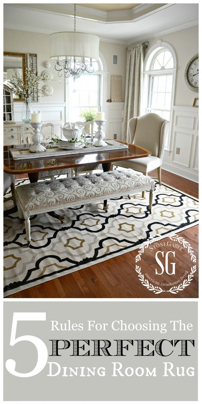 5 Rules For Choosing The Perfect Dining Room Rug Dining Room Rug Dining Room Makeover Dining Room Inspiration