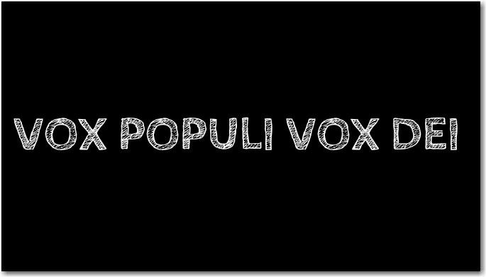 Vox Populi Vox Dei Vox Populi Vox Logos