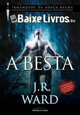 Download Do Livro A Besta Serie Irmandade Da Adaga Negra Vol 14 Por