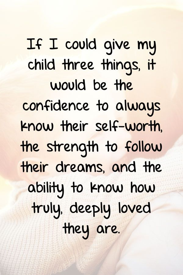 48 Quotes About Loving Children and a Mother's Love for Her Kids