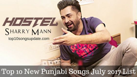 New Best top 10 Punjabi Songs July 2017, latest hot top 10
