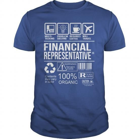 Awesome Tee For Financial Representative T-Shirts, Hoodies (22.99$ ==► Order Here!)