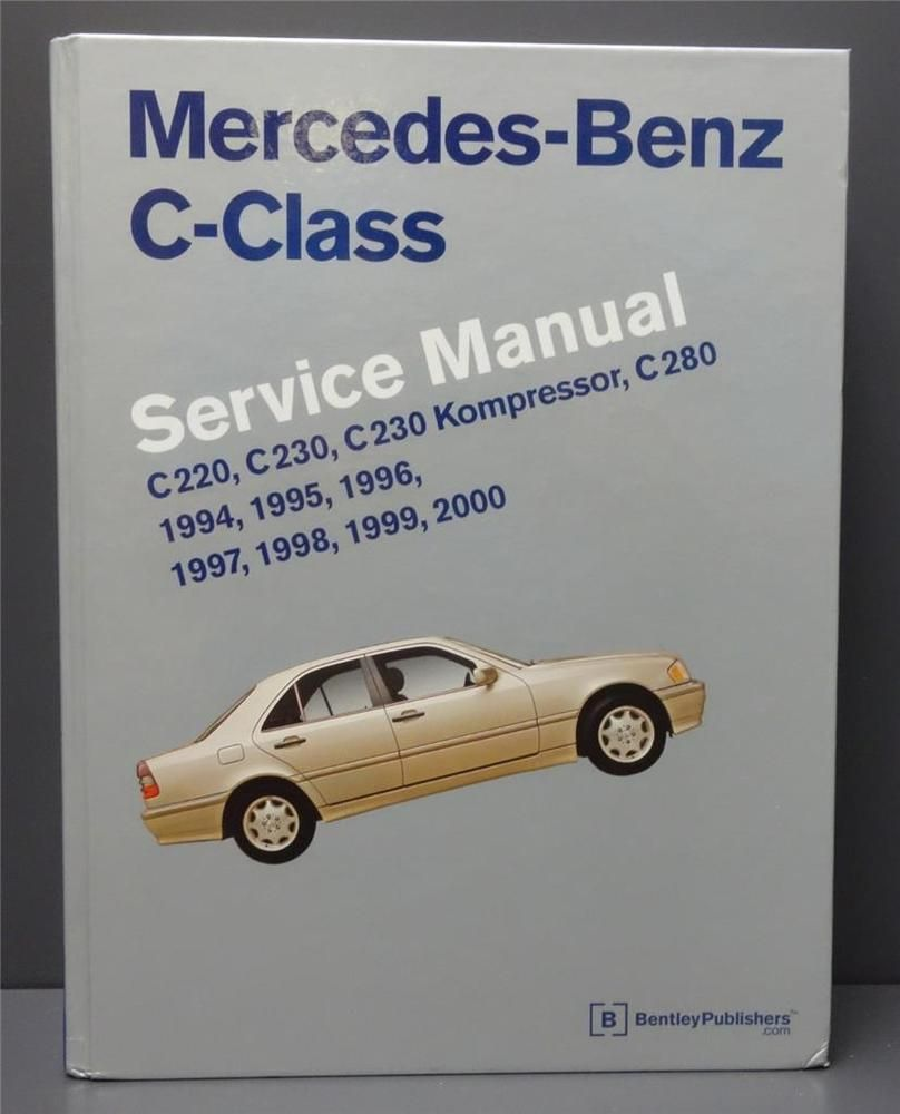 Mercedes Benz C Class Service Manual 220 230 Kompressor 280 1994-2000 W202
