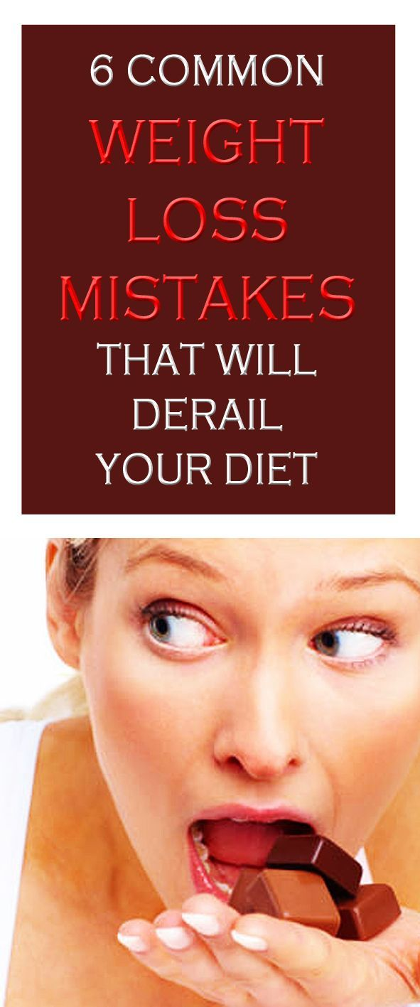 6 common weight loss mistakes that will DERAIL your diet. #weightloss #loseweight #fatburn #weightlossmistakes #dietmistakes
