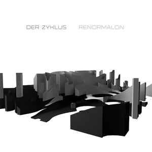 Der Zyklus - Renormalon (File, MP3) at Discogs