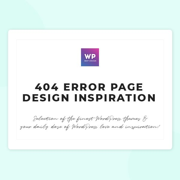 Get inspired by these 404 page examples from the world of WordPress to create your own! #wordpress #theme #design #webdesign #uxdesign #uidesign #responsive #designinspiration #webdesign #wordpresslove #template #layout #websitedesign