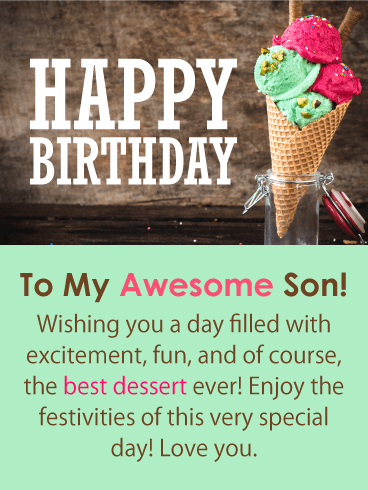 The Best Dessert Happy Birthday Card For Son Birthday Greeting Cards By Davia Birthday Cards For Son Birthday Wishes For Son Happy Birthday Son Wishes