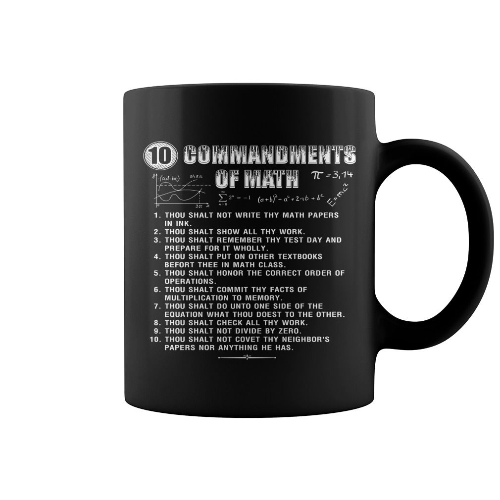10 Commandments Of Math Hot Mug  coffee mug, cool mugs, funny coffee mugs, mug gift #mugs #ideas #gift #mugcoffee #coolmug