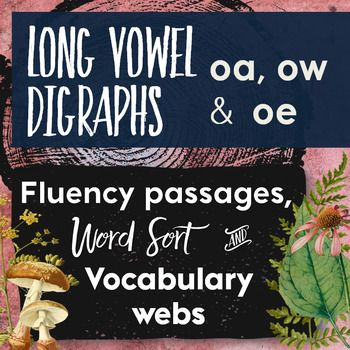 Fluency Passages Or Close Readings Of Long Vowel Digraphs Oa