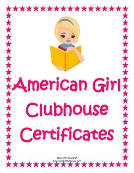 American Girl Clubhouse Printable Certificates  Printable