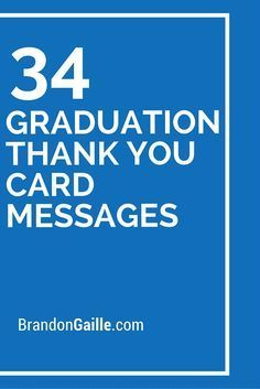 35 Graduation Thank You Card Messages With Images Graduation