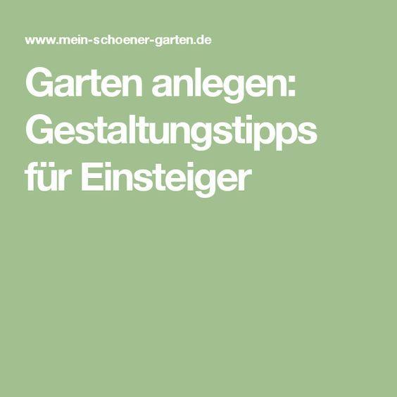 Garten anlegen: Gestaltungstipps für Einsteiger