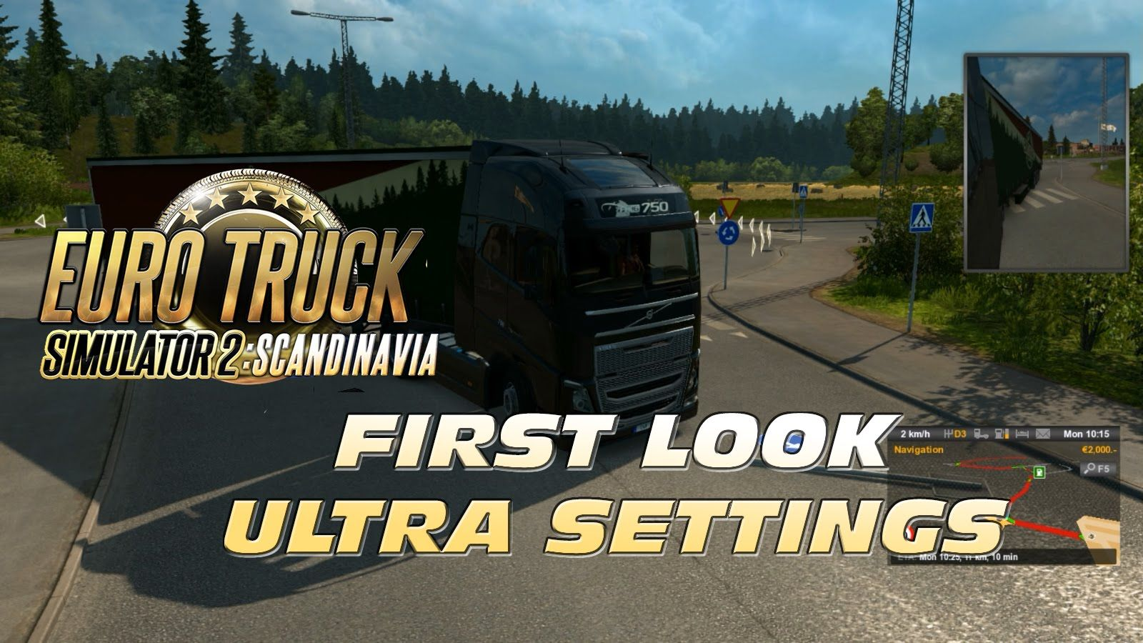 [PC GAME] ETS 2 SCANDINAVIA - FIRST LOOK - ULTRA SETTINGS