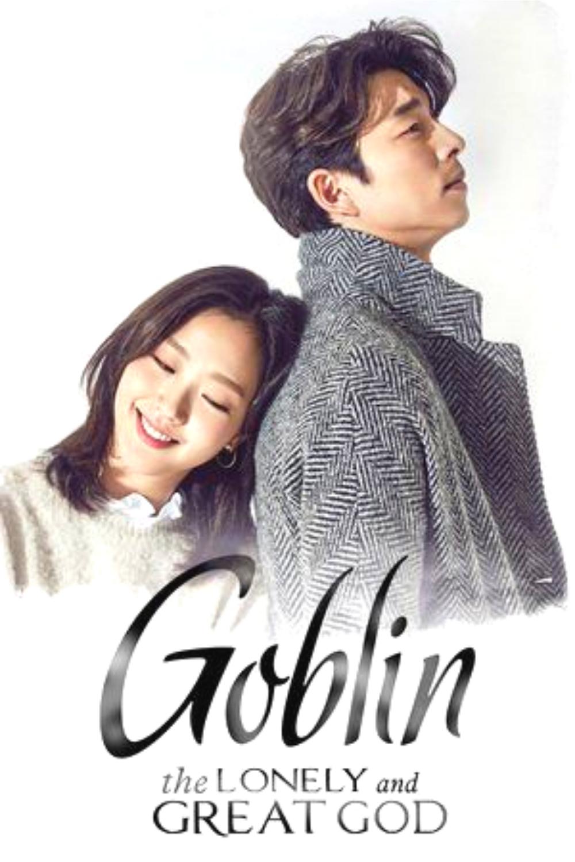 Goblin 2016 All Episode In Eng Sub Korean Comedy Romance Fantasy Melodrama Supernatural Goblin Korean Drama Korean Drama Tv Korean Drama List