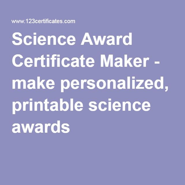 Science Award Certificate Maker - make personalized, printable